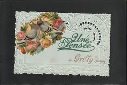 01/ Grilly  - Une Pensée De Grilly - écrite En 1911 - France