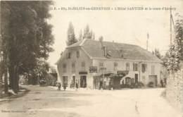 74 - SAINT JULIEN EN GENEVOIS - L'Hotel SAUTIER Et La Route D'Annecy Vers 1920 - Saint-Julien-en-Genevois