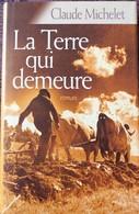 LA TERRE QUI DEMEURE (Claude Michelet) - Avventura