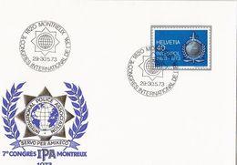 Schweiz Suisse 1973 Zu 522 Mi 990 Yv 923 INTERPOL O MONTREUX 30.5.73 (CONGRÈS DE L'IPA (POLICE ORG) - Police - Gendarmerie
