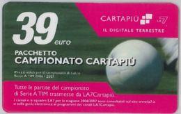 CARTA CARTAPIU' LA7 39 E. PACCHETTO CAMPIONATO (A11.8 - Altre Collezioni