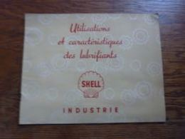 Folder Technique Shell Industrie Utilisations Et Caractéristiques Des Lubrifiants Belgian Shell Company - Autres Collections