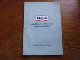 Folder Technique Mobil Oil Congo Belge Léopoldville Lubrifiants Et Produits  Photos Description Produits Etc - Autres Collections