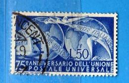 ITALIA ° - 1949 - 75° ANNIVERSARIO Dell'UPU. Sass. 599.   Vedi Descrizione - 1946-60: Used