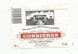 étiquette De Vin , Pays D'Oc , CORBIERES , SOYEZ JOYEUX RESTEZ ARDENT BUVEZ DU VIN DE CORBIERES , 99 Cl - Vin De Pays D'Oc