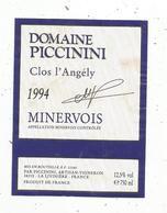 étiquette De Vin , Pays D'Oc , Domaine PICCININI , Clos L'ANGELY , 1994,Minervois , La Livinière , Hérault - Vin De Pays D'Oc