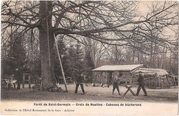 Dépt 78 - SAINT-GERMAIN-EN-LAYE - Forêt De Saint-Germain - Croix De Noailles - Cabanes De Bûcherons - (thème Bois) - St. Germain En Laye