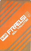 FAROE ISLANDS - Kall Frælsi , 50 Kr,  Teletid, Expire Date 08/2010 , Used - Faroe Islands