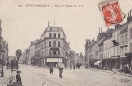 FONTAINEBLEAU - Place De L'Etape Aux Vins - Fontainebleau