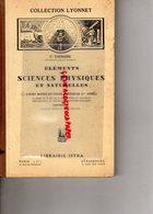 ELEMENTS SCIENCES PHYSIQUES ET NATURELLES-F. TOURAINE-ECOLE COURS MOYEN-LIBRAIRIE ISTRA PARIS-STRASBOURG-1923 - 6-12 Ans