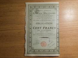 Literie Militaire, Obligation De Cent Francs, 1910  (Box1) - Shareholdings