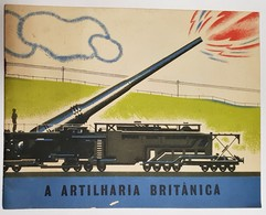 MONOGRAFIAS- «A Artilharia Britanica» - Livres, BD, Revues