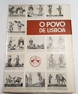 LISBOA - MONOGRAFIAS - «O Povo De Lisboa» - Exposição Iconografica ( Camara Municipal De Lisboa - 1978-1979) - Books, Magazines, Comics