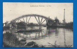 27 - SAINT-PIERRE-DE-VAUVRAY - LE PONT EN RECONSTRUCTION ( BÉTON ARMÉ EN COURS) - PASSAGE DU BAC - CLICHÉ TRÈS RARE - Francia