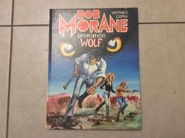 Ancienne Bd Bande Dessinée Edition Originale Bob Morane Opération Wolf Dargaud 1980 - Bob Morane