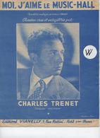 Partition Charles Trenet 1955  Moi J'aime Le Musil Hall - Partitions Musicales Anciennes