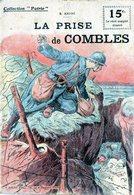 """Rare Collection """"Patrie"""". Rouff. Guerre 1914-1918. N° 18 La Prise De Combles - Guerre 1914-18"""