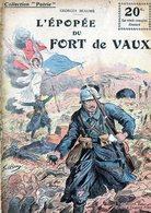 """Collection """"Patrie"""". Rouff. Guerre 1914-1918. N° 37 L'épopée Du Fort De Vaux ( 20 C) - Guerre 1914-18"""