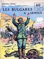 """Collection """"Patrie"""". Rouff. Guerre 1914-1918. N° 32 Prisonniers Des Turcs116 Les Bulgares à Genoux (couverture Déchirée) - Guerra 1914-18"""
