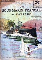 "Collection ""Patrie"". Rouff. Guerre 1914-1918. N° 124 Un Sous Marin Français A Cattaro - Guerre 1914-18"