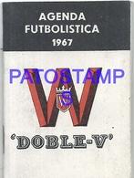 102590 ARGENTINA AGENDA FUTBOLISTA SOCCER FUTBOL 1967 PUBLICITY DOBLE - V NO POSTAL POSTCARD - Unclassified