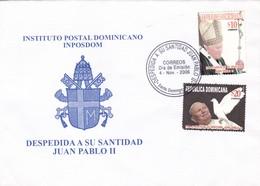 DESPEDIDA A SU SANTIDAD PABLO II SANTO DOMINGO FDC REPUBLICA DOMINICANA 2006- BLEUP - Dominicaanse Republiek