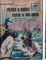 """Collection """"Patrie"""". Rouff. Guerre 1914-1918 N° 43 Pierrik Le Mousse Pêcheur De Sous Marins - Guerra 1914-18"""