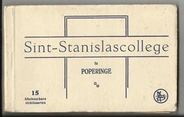 POPERINGE - Sint-Stanislascollege - Boekje Met Zichtkaarten 13/15 Kaarten. Goede Staat - Poperinge