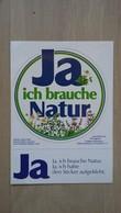"""Werbeaufkleber Von Dentagard (Zahncreme) Mit Dem Motto """"Ja, Ich Brauche Natur"""" - Stickers"""