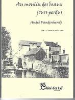 Au Moulin Des Beaux Jours Perdus (OGY - Lessines) Recueil De Poèmes - Ohne Zuordnung