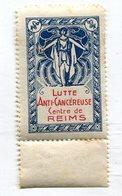 Timbre Lutte Anti Cancéreuse Centre De Reims    A   VOIR  !!! - Vieux Papiers