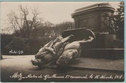 CPSM:  METZ   (Dpt.57) :  Statue De Guillaume 1er. Renversée Le 16 Novembre 1918. (photo Véritable)   (E1228.) - Metz