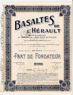 Actions - Basaltes De L'Hérault à Béziers (34) - 10 Mars 1920 - Part De Fondateur - Mines