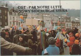 CPM:  C.G.T.: Par Notre Lutte LONGWY  Sidérurgie Vivra.  (Dpt.54) :Les Flammes De L'espoir Longwy Le 24/01/79  (E1232.) - Strikes