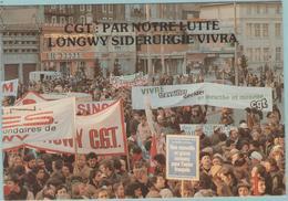 CPM:  C.G.T.: Par Notre Lutte LONGWY  Sidérurgie Vivra.  (Dpt.54) : Longwy Le 19/12/78    (E1234.) - Strikes