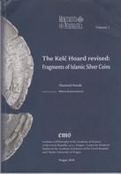Vlastimil Novak, The Kelc Hoard Revised, Fragments Of Islamic Silver Coins, 2010 - Livres & Logiciels