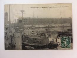 """Cherbourgs - L'Arsenal - """" Le Chateaurenault"""" (croiseur) - Cherbourg"""