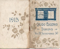 """07562 """"CALIDO EUGENIO - TORINO - LATTERIA SANTA TERESA - VIA XX SETTEMBRE 50 - 1915"""" CALENDARIETTO ORIGINALE - Calendars"""