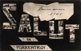 Porrentruy, Salut De...., Bonne Annee 1905 - JU Jura