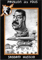 Illustrateur Bernard Veyri Caricature Pavillon Des Fous Saddam Hussein - Veyri, Bernard
