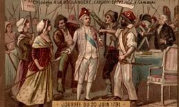 CHROMO LA CHICOREE EXTRA A LA BOULANGERE CARDON-DUVERGER CAMBRAI  JOURNEE DU 20 JUIN 1791 - Trade Cards