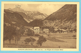 CPA 74 MORZINE La Plagne Et Le Grand Hotel - Morzine