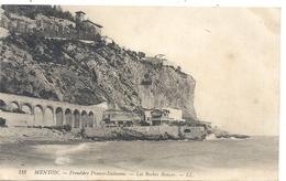 MENTON . FRONTIERE FRANCO/ITALIENNE . LES ROCHERS ROUGES + RESTAURANT Des GROTTES . CARTE ECRITE AU VERSO LE 14 MAI 1913 - Menton