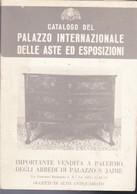CATALOGO 1975 DEL PALAZZO INTERNAZIONALE DELLE ASTE ED ESPOSIZIONI. - Società, Politica, Economia