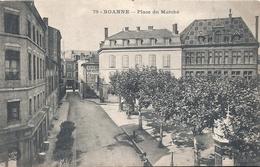 LOIRE - 42 -ROANNE - Place Du Marché - Roanne