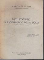 BANCO DI SICILIA OSSERVATORIO ECONOMICO 1946. - Books, Magazines, Comics
