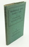 Marriage And Family Life In Ugaritic Literature / A. Van Selms. - London : Luzac Publishing, 1954 - Culture