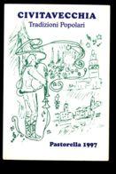 B7990 CIVITAVECCHIA - TRADIZIONI POPOLARI - PASTORELLA 1997 CON ANNULLO FILATELICO - Civitavecchia