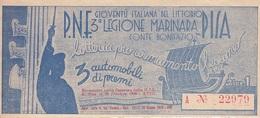 ** P.N.F.-3a LEGIONE MARINARA PISA.-LOTTERIA.-** - Altre Collezioni