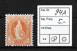 1882-1904 STEHENDE HELVETIA → SBK-94A* - Unused Stamps